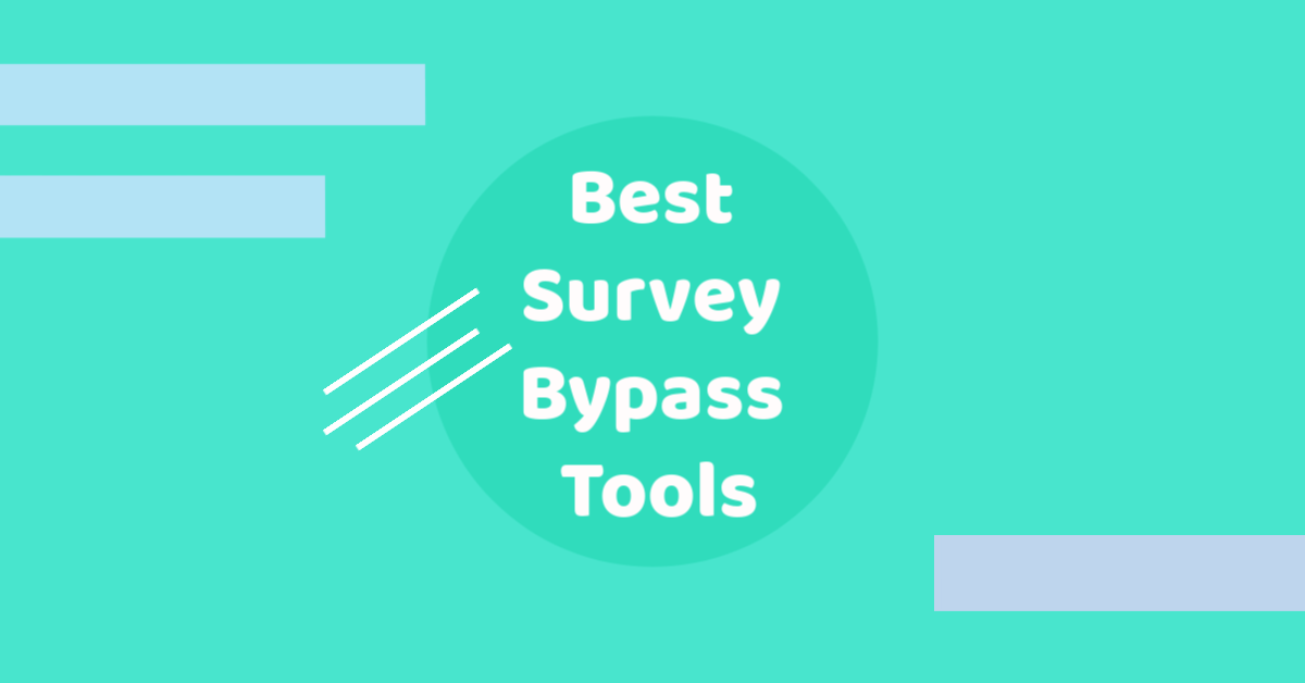 Best Survey Bypass Tools