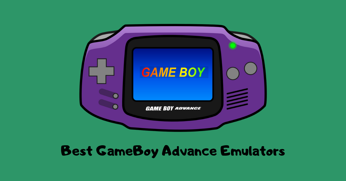 Best GameBoy Advance Emulators