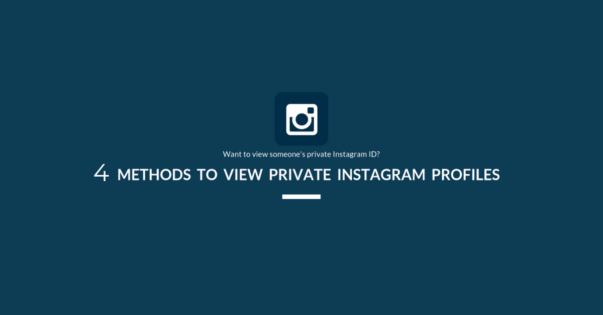 How To View Private Instagram Profile - 4 Working Methods