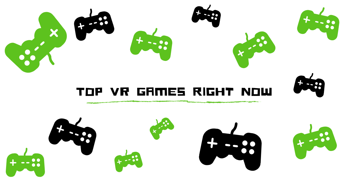 top virtual games right now
