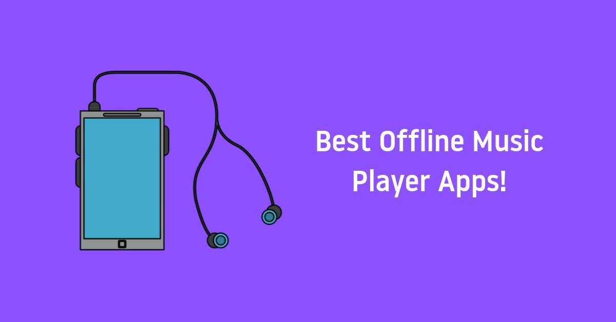 Best Offline Music Player Apps