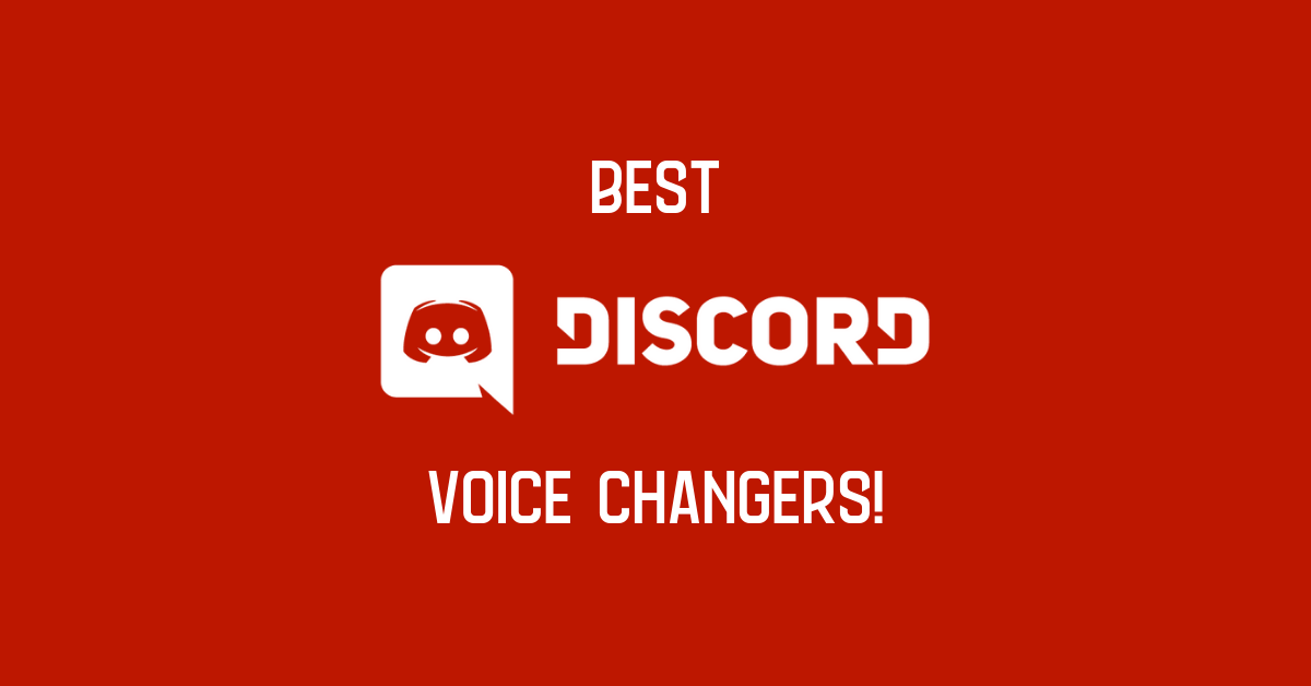 Discord Best Voice Changers!