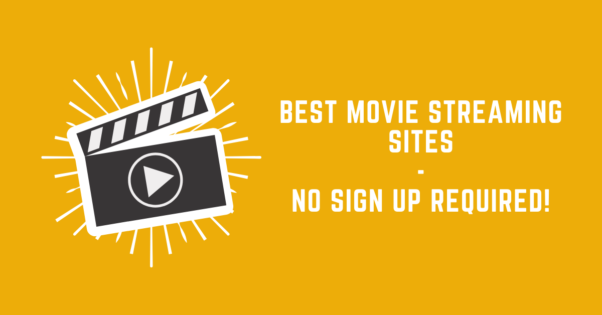 free movie streaming sites with no sign up