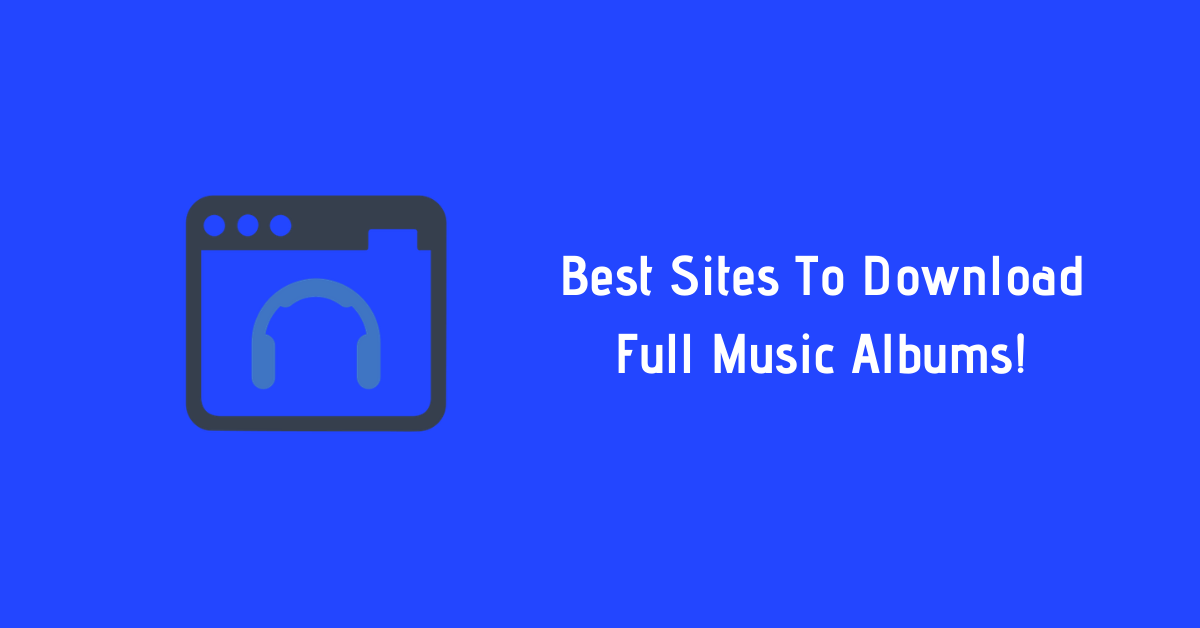 sites for downloading full music albums free